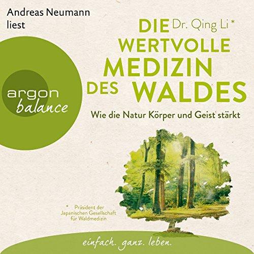 Die wertvolle Medizin des Waldes audiobook cover art