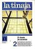 LA TINAJA. REVISTA TRIMESTRAL DE INFORMACION CERAMICA. JUNIO 1986. N. 2.