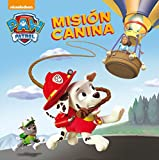 Misión canina. Patrulla Canina. Primeras lecturas (Paw Patrol | Patrulla Canina)
