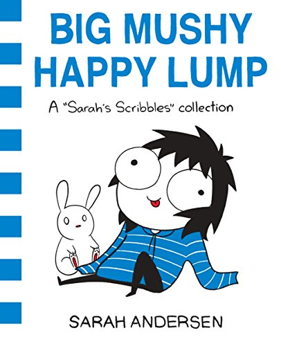 Big Mushy Happy Lump: A Sarah's Scribbles Collection (English Edition)