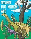 Freunde auf meinem Weg: Freundebuch Dino. Schulfreundebuch für Jungen.