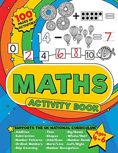 Maths Activity Book: 100 pages of maths activities – Get ahead and ready...