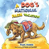 A Dog's National Park Vacation