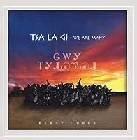 Tsa La Gi-We Are Many