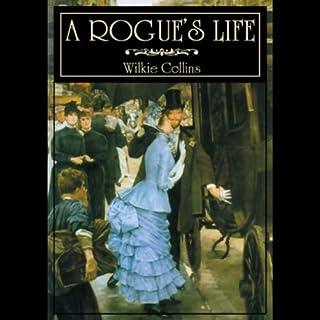 A Rogue's Life audiobook cover art