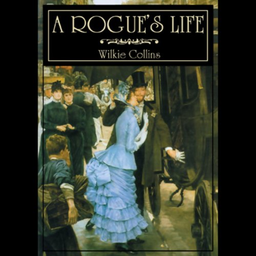 A Rogue's Life audiobook cover art