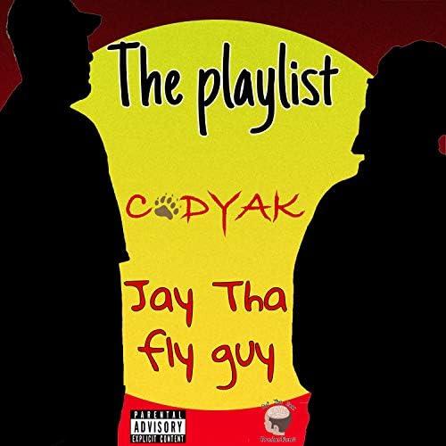 Codyak & Jay Tha Fly Guy