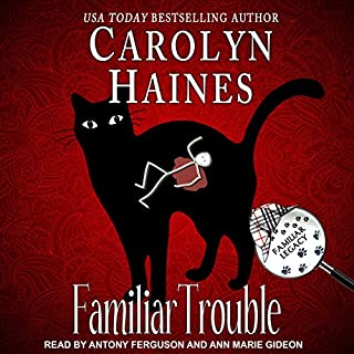 Familiar Trouble     Familiar Legacy Series, Book 1              Written by:                                                                                                                                 Carolyn Haines                               Narrated by:                                                                                                                                 Antony Ferguson,                                                                                        Ann Marie Gideon                      Length: 6 hrs and 4 mins     Not rated yet     Overall 0.0