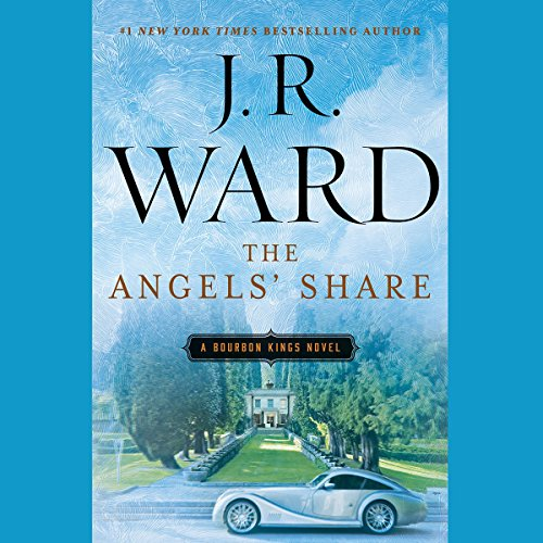 The Angels' Share     A Bourbon Kings Novel              By:                                                                                                                                 J. R. Ward                               Narrated by:                                                                                                                                 Alexander Cendese                      Length: 12 hrs and 35 mins     1,371 ratings     Overall 4.5