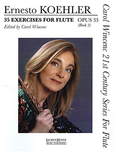 35 Exercises for Flute, Op. 33: Carol Wincenc 21st Century Series for Flute - Book 2