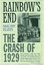 Rainbow's End: The Crash of 1929 (Pivotal Moments in American History)