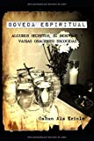 Boveda Espiritual: Algunos secretos, su montaje y varias obras escogidas.