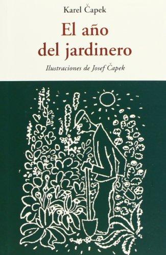 El Año Del Jardinero (Centellas (olañeta))