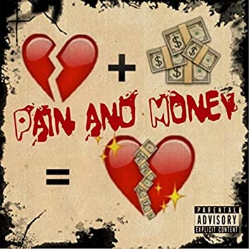 Pain and Money (feat. Dboii)