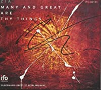 Many And Great Are Thy Things