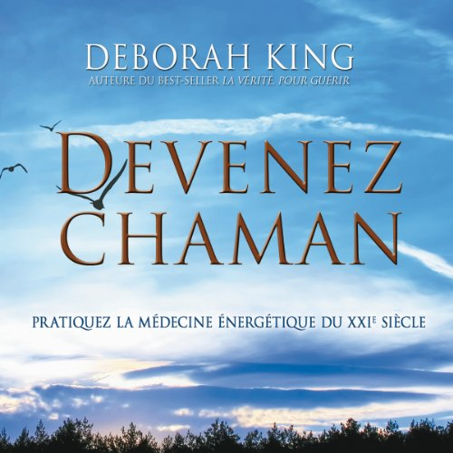 Devenez Chaman audiobook cover art