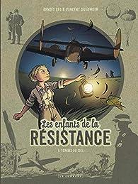 Les enfants de la Résistance, tome 7 : Tombés du ciel par Dugomier