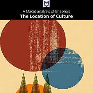 A Macat Analysis of Homi K. Bhabha's The Location of Culture audiobook cover art