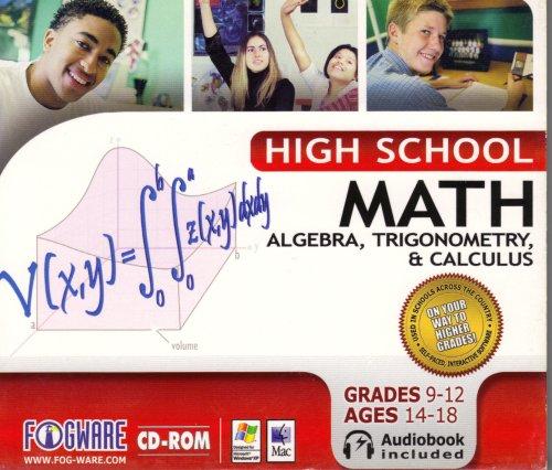 High School Math Algebra, Trigonometry & Calculus GRADE 9-12