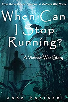 When Can I Stop Running? by [John Podlaski, Nicole Patrick, Barbara Battestilli]