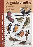 Le Guide Ornitho: les 848 espèces d'Europe en 4000 dessins