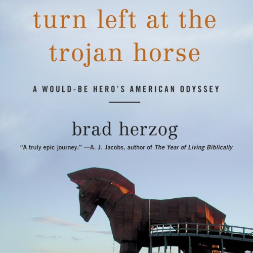 Turn Left at the Trojan Horse audiobook cover art