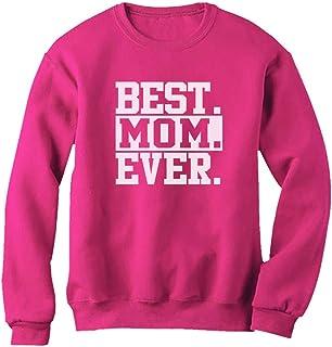 Tstars Best Mom Ever Unique Gift Idea Coffee Mug for Mother's Day or Birthday Tea Women Sweatshirt
