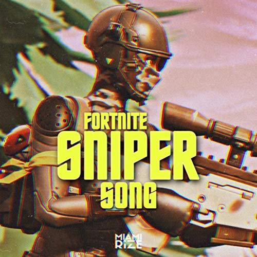 Fortnite Sniper Song [Explicit]