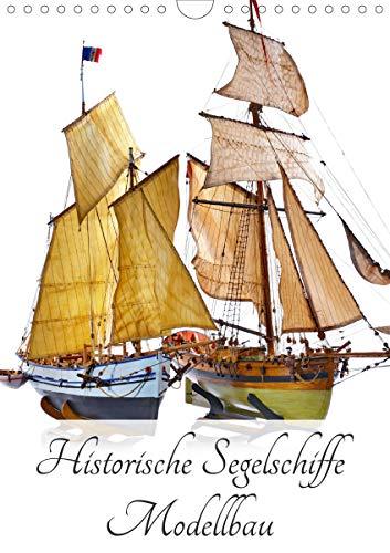 Historische Segelschiffe - Modellbau (Wandkalender 2020 DIN A4 hoch): Historische Segelschiffe im Maßstab 1:50 (Monatskalender, 14 Seiten ) (CALVENDO Hobbys)