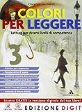 Colori per leggere - Volume 3 + Quaderno Competenza lettura. Con Me book e Contenuti Digitali Integrativi online