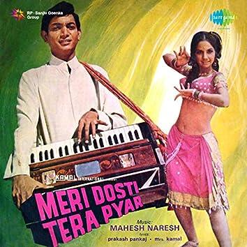Meri Dosti Tera Pyar (Original Motion Picture Soundtrack)