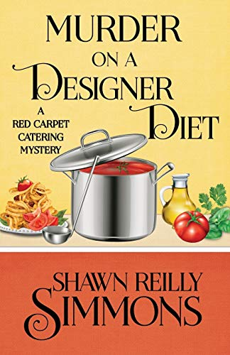 Price comparison product image Murder on a Designer Diet (A Red Carpet Catering Mystery) (Volume 3)