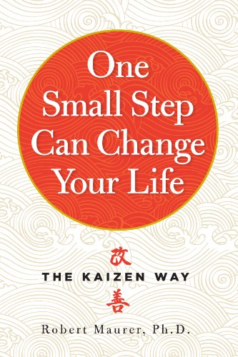 One Small Step Can Change Your Life: The Kaizen Way 🔥