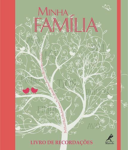 Minha família: Livro de recordações