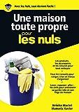 Une maison toute propre Pour les Nuls - Format Kindle - 9782754065405 - 9,99 €