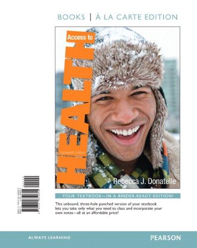 Access to Health, Books a la Carte Edition (13th Edition)