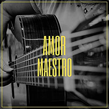 #Amor Maestro