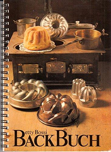 Betty Bossi Backbuch . Kuchen, Torten und Pasteten