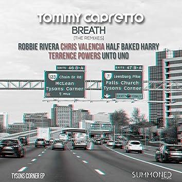 Tysons Corner EP 'Breath'  [The Remixes]