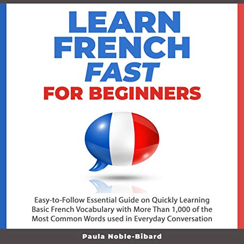 Learn French Fast for Beginners audiobook cover art