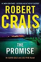 The Promise: An Elvis Cole and Joe Pike Novel (Cole & Pike)