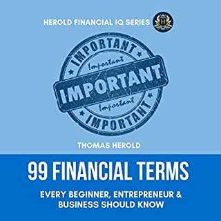 99 Financial Terms Every Beginner, Entrepreneur & Business Should Know cover art