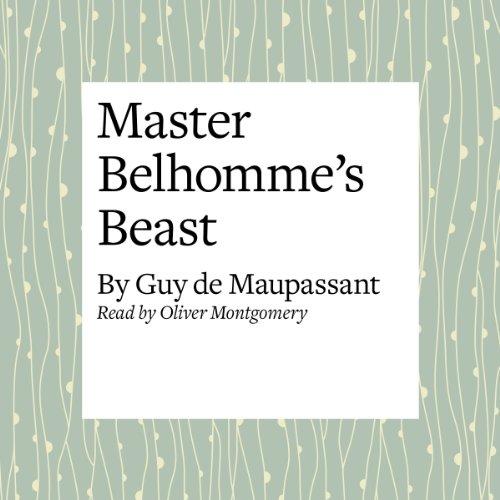 Master Belhomme's Beast audiobook cover art