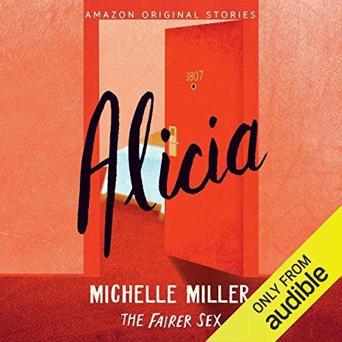 Alicia Audiobook By Michelle Miller cover art