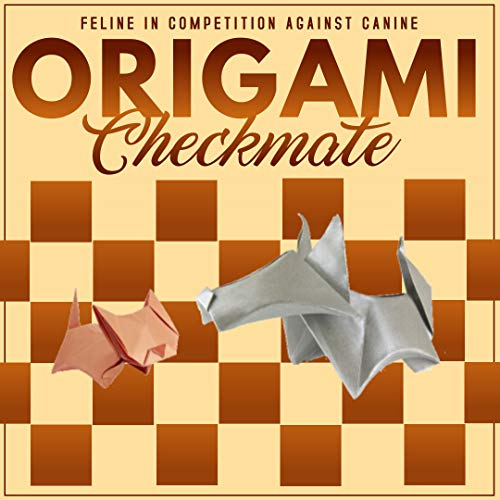 Origami Checkmate Feline In Competition Against Canine (English Edition)
