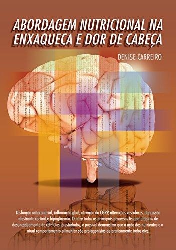 Abordagem Nutricional na Enxaqueca e Dor de Cabeça.
