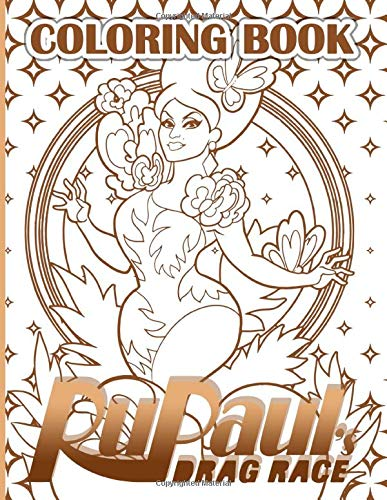 Drag Race Coloring Book: Unofficial Drag Race Adults Coloring Books Color To Relax