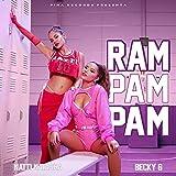 Ram Pam Pam [Explicit]