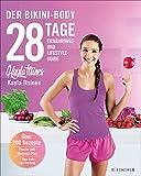 28 Tage zum Bikini-Body: Ernhrungs- und Lifestyleguide (German Edition)