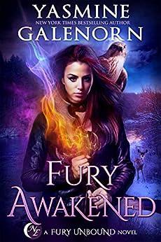 Fury Awakened (Fury Unbound Book 3) by [Yasmine Galenorn]